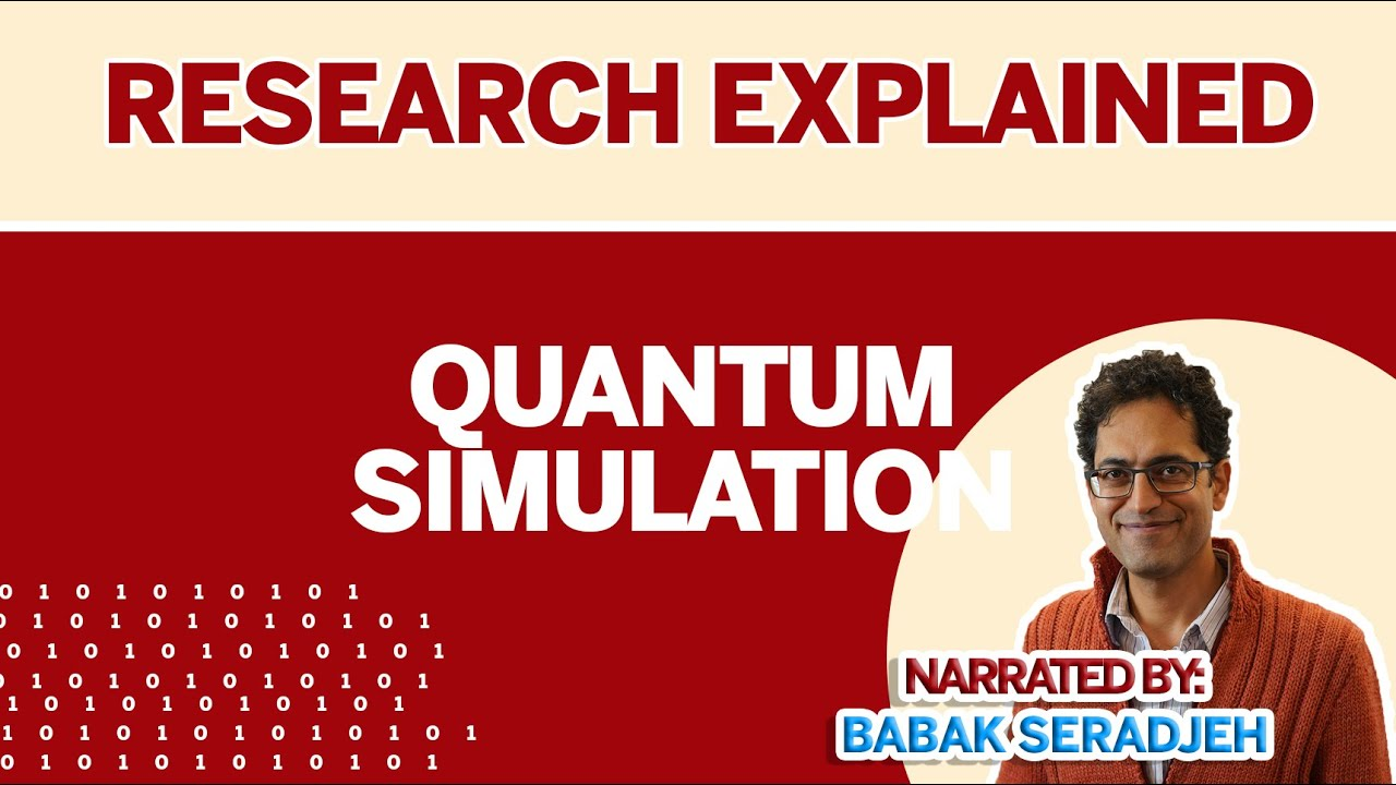 Research Explained: Quantum Simulation